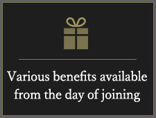 Various benefits available from the day of joining